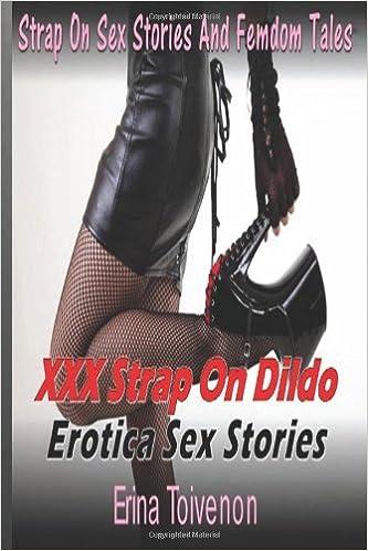 Strap on sex story